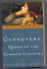 GUENEVERE Queen of the Summer Country by Rosalind Miles