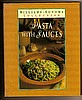 Cookbook - PASTA WITH SAUCES by Michele Anna Jordan