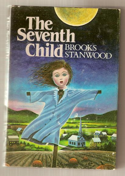 THE SEVENTH CHILD by Brooks Stanwood