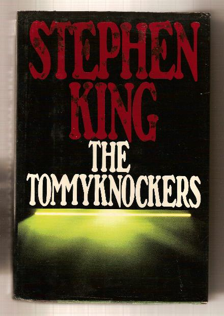 THE TOMMYKNOCKERS Stephen King. Knocking at the door.