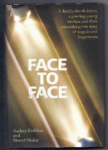 FACE TO FACE by Sheryl Maloy & Audrey Kishline