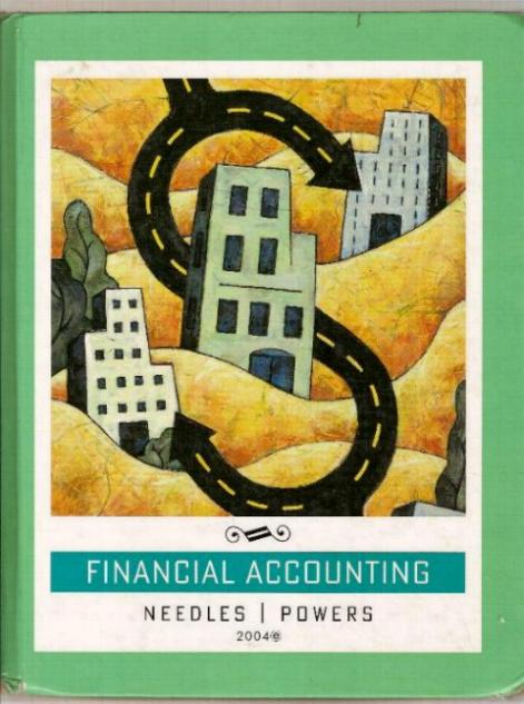 Textbook - FINANCIAL ACCOUNTING by Belverd E. Needles