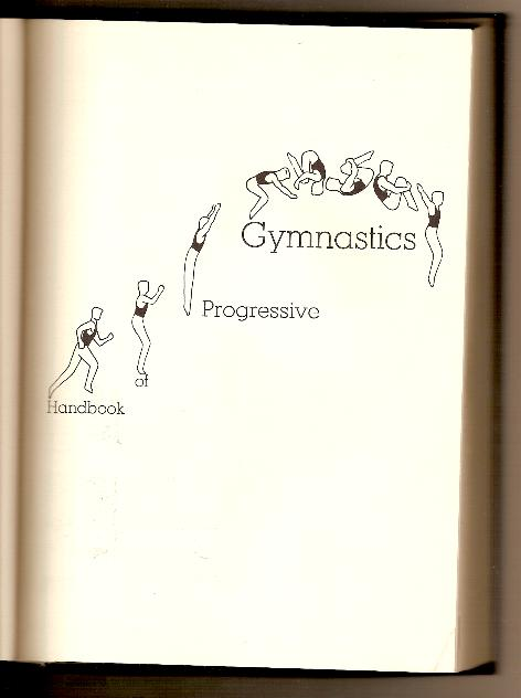 HANDBOOK OF PROGRESSIVE GYMNASTICS by Tom DeCarlo