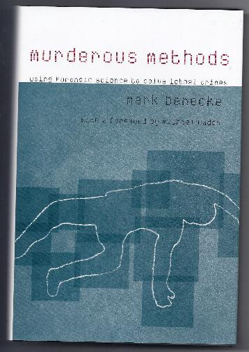 MURDEOUS METHODS by  Mark Benecke