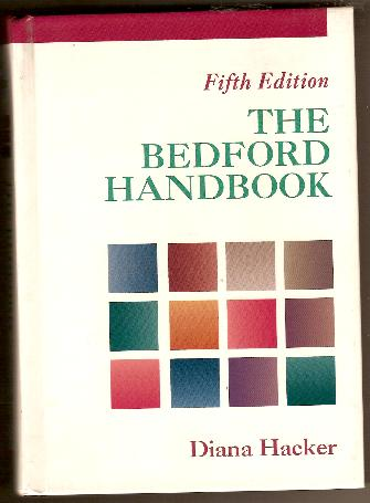 Textbook - THE BEDFORD HANDBOOK 5th Edition by Diana Hacker