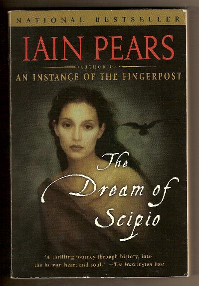 THE DREAM OF SCIPIO by Iain Pears