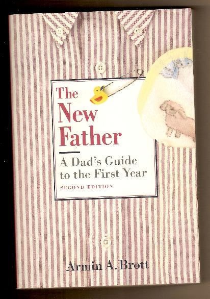 THE NEW FATHER by Armin Brott