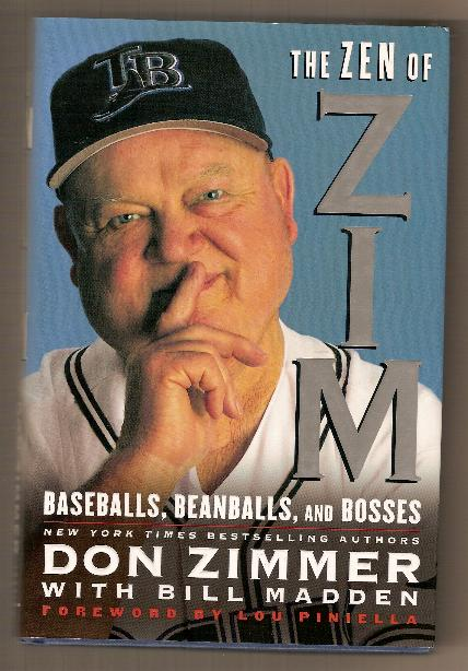 THE ZEN OF ZIM by Bill Madden, Don Zimmer