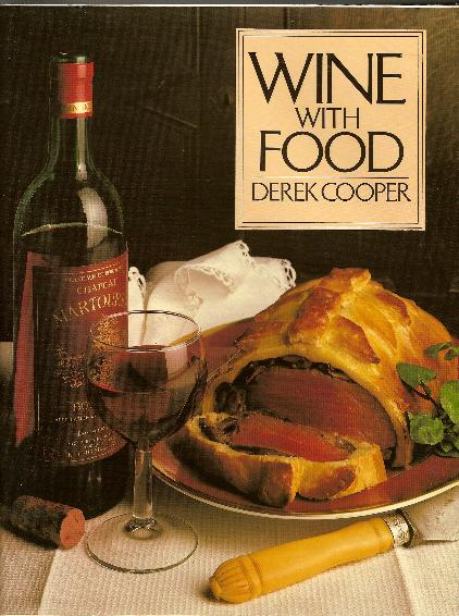 Cookbook - WINE WITH FOOD by Derek Cooper.