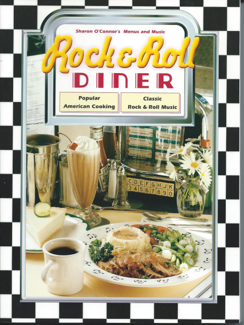 Rock and Roll Diner : Popular American Cooking, Classic Rock and Roll Music