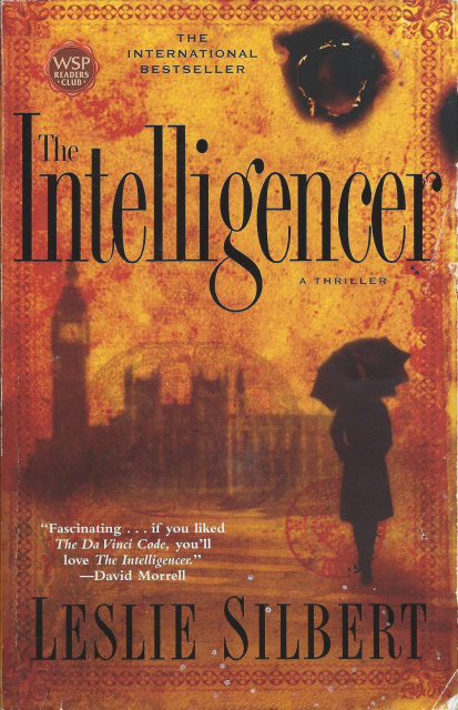 The Intelligencer by Leslie Silbert (2005, Paperback)