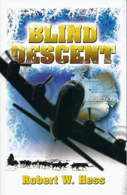BLIND DESCENT by Robert Hess