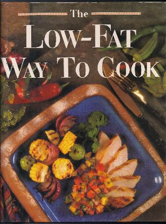 Cookbook - THE LOW-FAT WAY TO COOK by Nancy Fitzpatrick