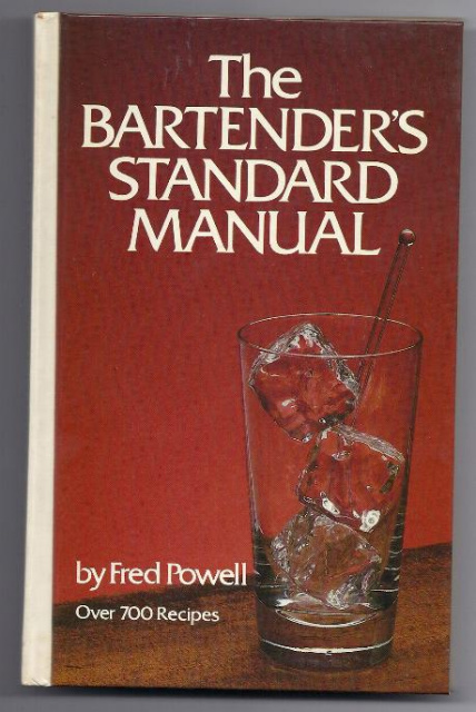 THE BARTENDER'S STANDARD MANUAL