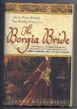 The Borgia Bride by Jeanne Kalogridis (2005, Paperback)