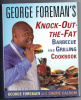 Cookbook - KNOCK-OUT THE FAT by George Foreman