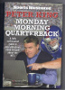 MONDAY MORNING QUARTERBACK by Peter Kink