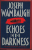 ECHOES IN THE DARKNESS by Joseph Wambaugh (1987, Hardcover)