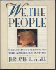 We The People - Great Documents of the American Nation